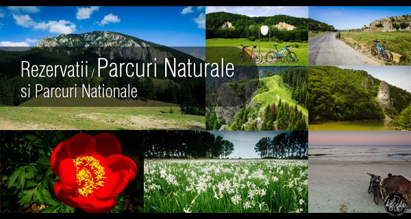 Parcuri Naturale si Parcuri Nationale / Natural Parks And National Parks